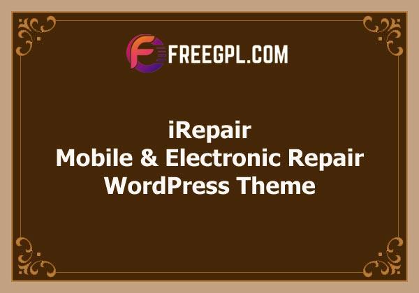 iRepair - Mobile & Electronic Repair WordPress Theme Free Download