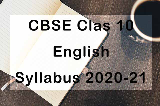 CBSE Class 10 English Language and Literature Syllabus 2020-21