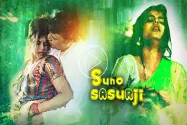 Suno Sasurji Web Series full episode Koouk