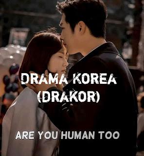 Drama Korea (Drakor) Are You Human Too Subtitle indonesia