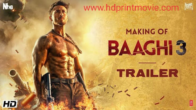 Baaghi 3 download full movie