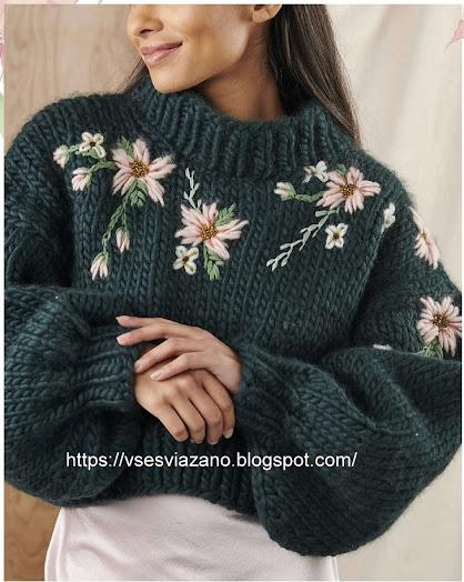 Новый свитер с вышитыми цветами из толстой пряжи: быстро и тепло!