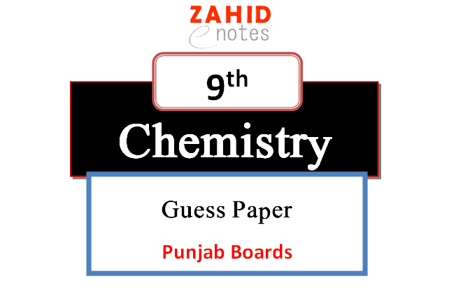 Chemistry guess paper 2021 for class 9 pdf download