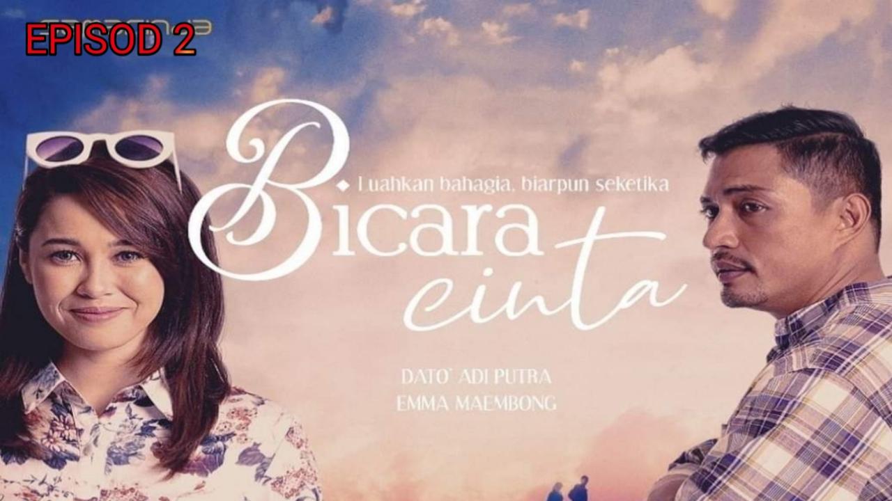 Tonton Drama Bicara Cinta Episod 2 (TV3)