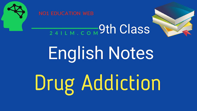 9th Class English Short Questions Chapter No 10 Drug Addiction