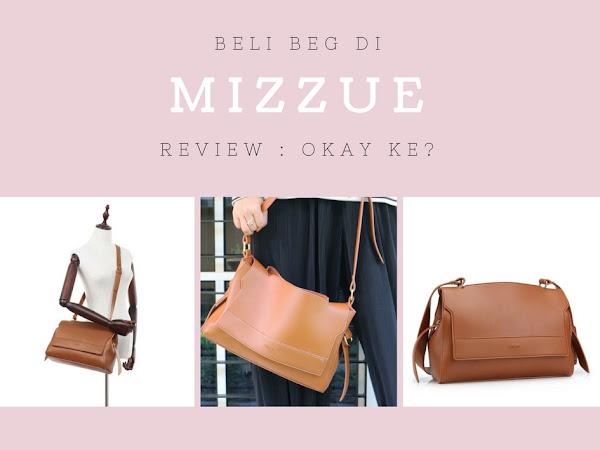 Beli beg di Mizzue : Okay Ke Tak? Kualiti Ke Tak?