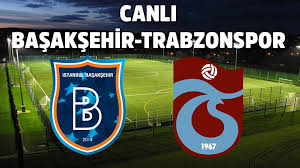 Başakşehir Trabzonspor Maçını şifresiz naklen izle