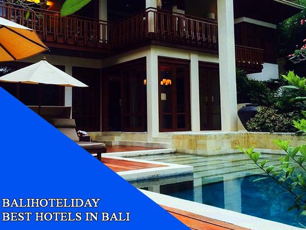 10 best hotels in bali by balihoteliday balihoteliday for Best hotel in bali 2016