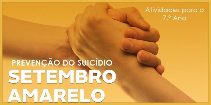 Prevenção ao Suicídio: Setembro Amarelo - Atividades de Língua Portuguesa para o 7.º Ano