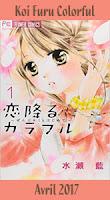 http://blog.mangaconseil.com/2017/02/a-paraitre-koi-furu-colorful-en-avril.html