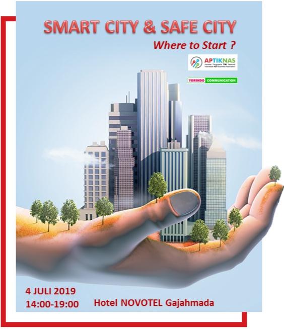 Seminar APTIKNAS Smart City dan Safe City 4 Juli 2019