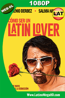 Cómo Ser Un Latin Lover (2017) Latino HD WEB-DL 1080p - 2017
