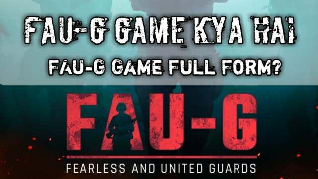FAU-G game Kya Hai? FAU-G game Apk file Download, FAU-G game fill form in hindi