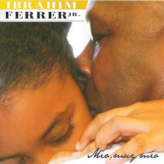 MIO, MUY MIO - IBRAHIM FERRER Jr. (2014)