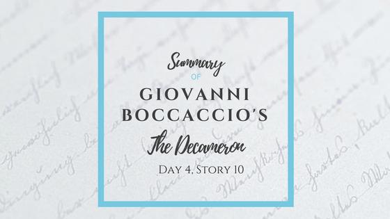 Summary of Giovanni Boccaccio's The Decameron Day 4 Story 10
