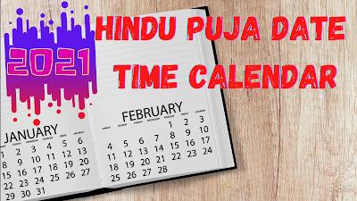 2021 Hindu Puja Date Time Calendar