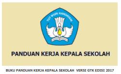 [Download] Buku Panduan Kerja Kelapa Sekolah (Madrasah) Versi GTK Edisi 2017 Untuk SD SMP SMA SMK