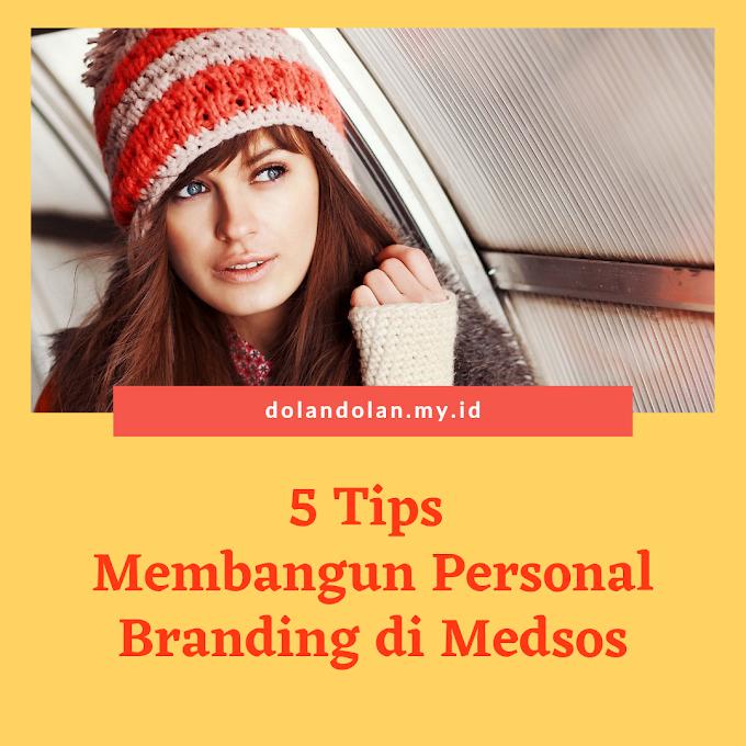 5 Tips membangun Personal Branding di Media Sosial