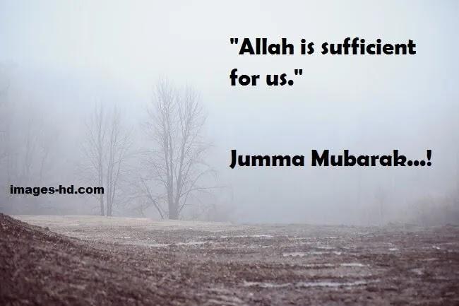Allah is Sufficient for us, jumma mubarak