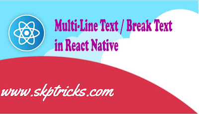 Multi-Line Text / Break Text in React Native