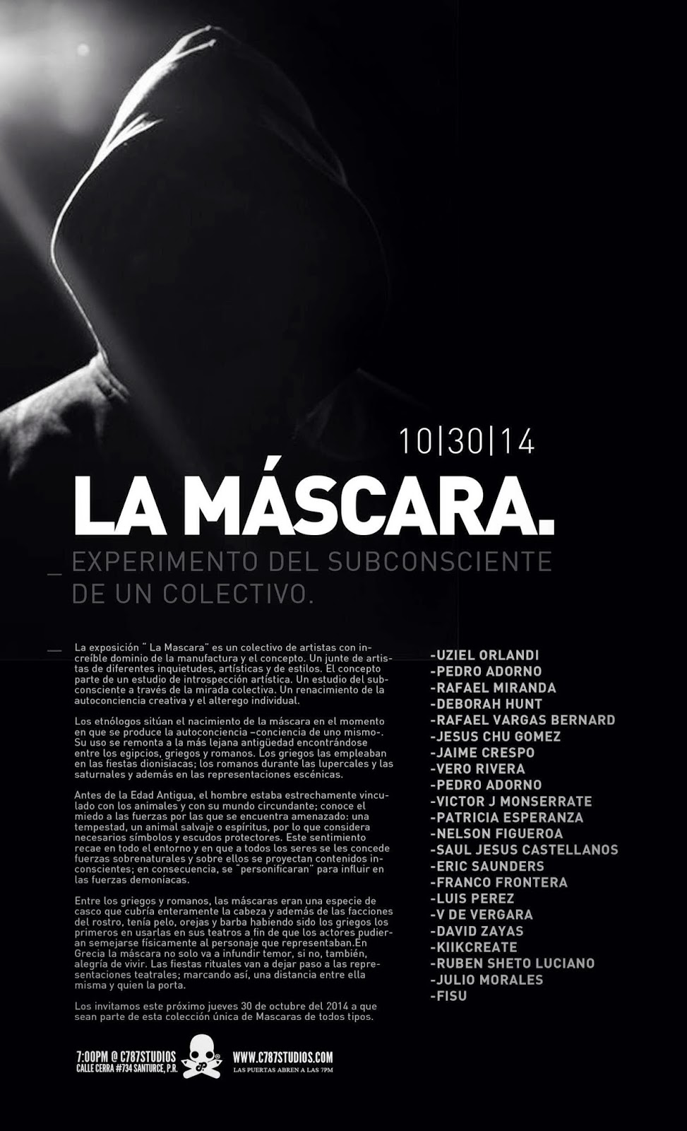 """Later tonight in San Juan, Puerto Rico, our friends at C787Studios will be opening a new group exhibition entitled """"La Máscara""""."""