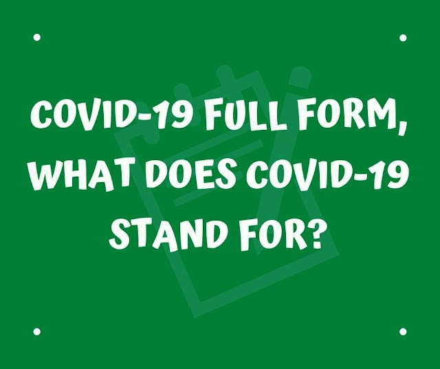COVID-19 full form, What does COVID-19 stand for?