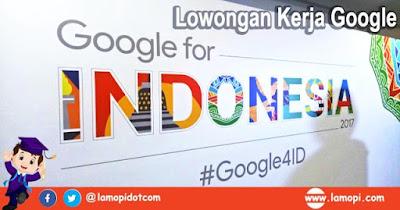 Lowongan Kerja Magang Google Indonesia