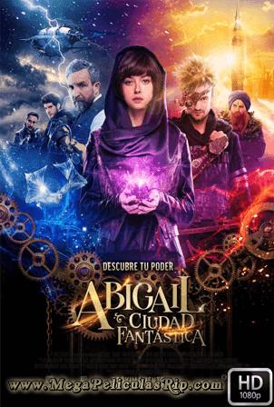 Abigail Ciudad Fantastica [1080p] [Latino-Ingles] [MEGA]