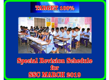 """Target 100"" Revision Schedule for SSC Public Examinations March 2019 ""Target 100"" Revision Schedule for SSC public Examinations March 2019 60 Days Plan of Action to get good rsults in SSC Exams March 2019- 60 days Action Plan and Instructions to get good result in SSC Exams 2019 -Siddipet District Action Plan to get good results in 10th Class/ SSC March Public Examinations 