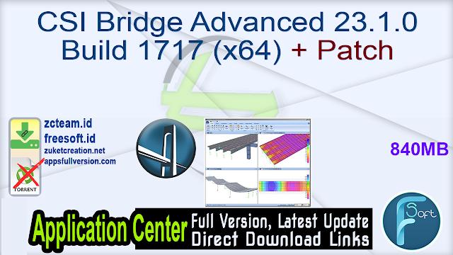 CSI Bridge Advanced 23.1.0 Build 1717 (x64) + Patch