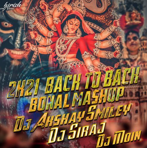 2021 Back To Back Banal Mashup Remix Dj Akshay Smiley & Dj Siraj & Dj Moin