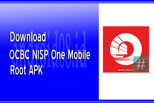 Download OCBC NISP One Mobile Banking Android Root