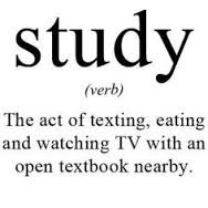 Quotes About University Life: the act of texting, eating and watching TV with an open textbook nearby.