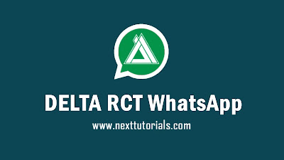 Download DELTA RCT WhatsApp v3.5.2 Apk Mod Latest Version Android,aplikasi delta rct wa v3.5.2 terbaru 2020,tema delta rct keren 2020,wa mod anti banned