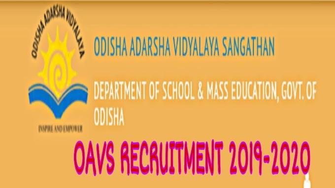 Odisha Adarsha Vidyalaya Sangathan (OAVS), under the School & Mass Education Department, Government of Odisha invites Online applications