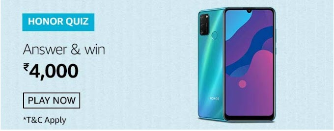 Amazon Honor 9A Quiz Answers Win Rs.4000 Pay Balance