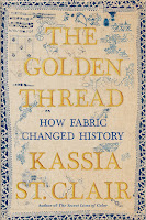 review of The Golden Thread by Kassia St. Clair