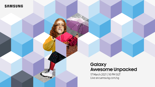 """Samsung will be doing a """"Galaxy Awesome Unpacked"""" Event on 17th March"""
