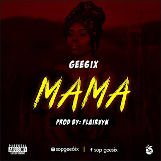 Download MaMa by Gee6ix
