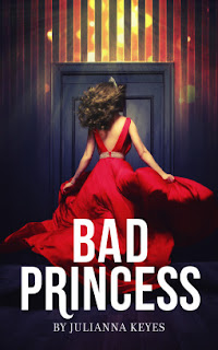 Bad Princess by Julianna Keyes