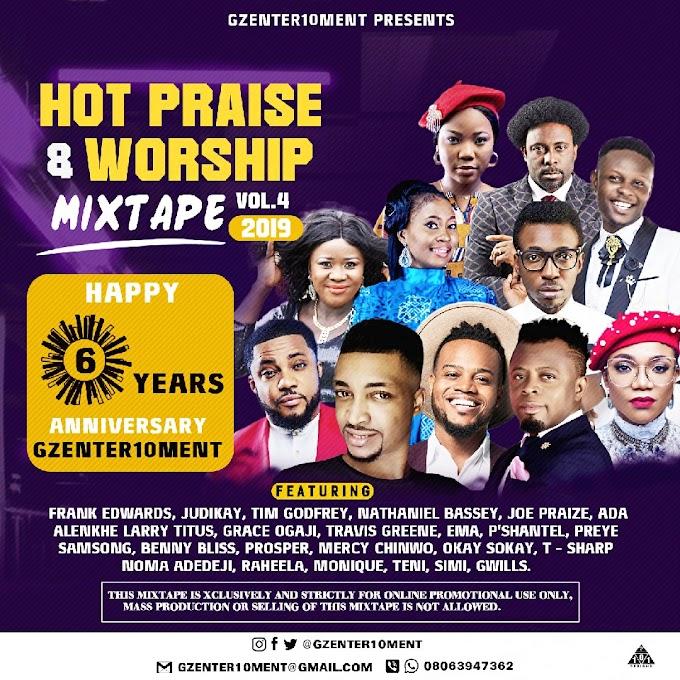 Mixtape: Hot Praise & Worship Mixtape Vol.4 Hosted by (@Gzenter10ment)