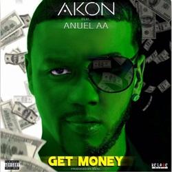 Baixar GET MONEY - Akon e Anuel AA Mp3