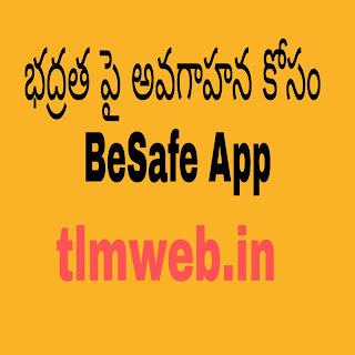 భద్రత పై అవగాహన కోసం  BeSafe App
