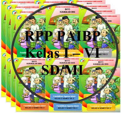 RPP PAIBP Kelas 1,2,3,4,5,6 Semester 2 (Genap) K13 Versi 1 Lembar