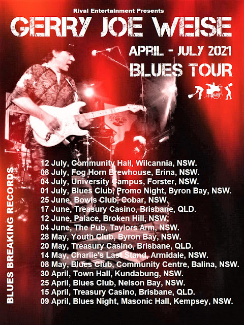 Gerry Joe Weise, Blues Tour, April, May, June, July, 2021, NSW, QLD, Australia.