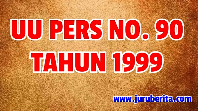 UU PERS NO 40 TAHUN 1999