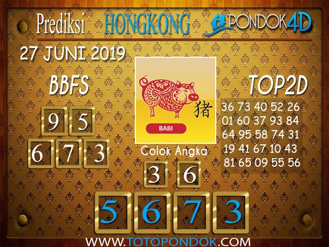 Prediksi Togel HONGKONG PONDOK4D 27 JUNI 2019