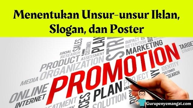 Menentukan Unsur-unsur Iklan, Slogan, dan Poster