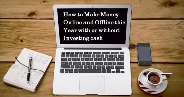 6 breathtaking ways of making money online and offline in Nigeria