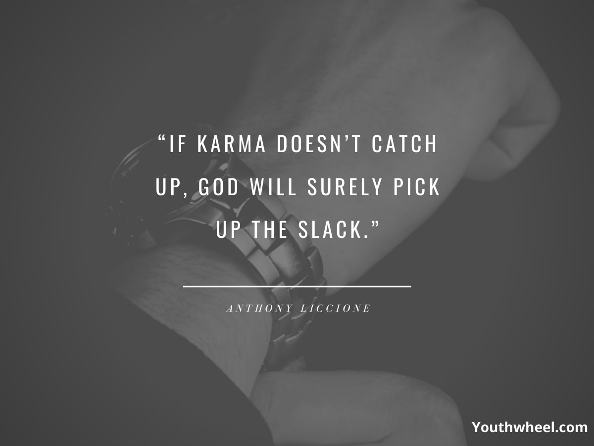 karma quotes, quotes about destiny, funny karma quotes, good thoughts pictures, bad karma quotes, images about bad people
